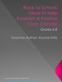 Back to School Activities: Ideas to Build a Positive Class Climate Grade 6-8
