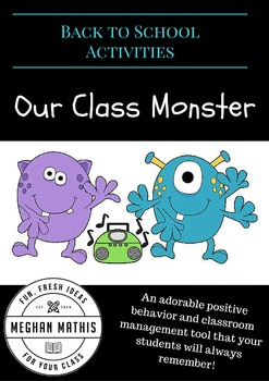 Back to School Activities - Our Class Monster: Positive Be