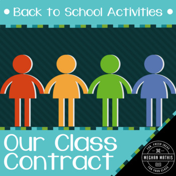 Back to School Activities - Our Class Contract: Classroom Management Activity