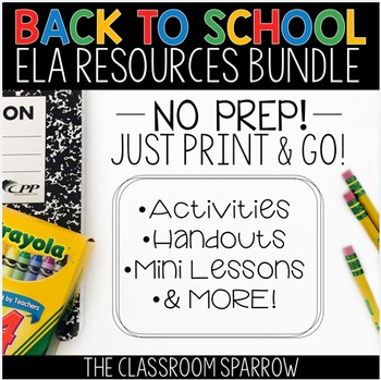 Back to School ELA Writing – Writing for the First Days and Year Round