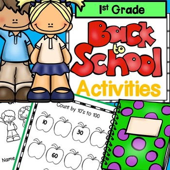First Week of School 1st Grade: No Prep ELA and Math Activities Pack