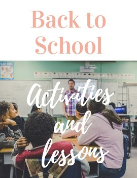 Back to School: Activities and Lessons