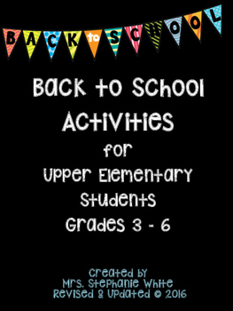 Back to School Activities for Upper Elementary Students Grades 3 - 6 (Updated)