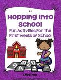 Back to School Activities for the 1st Weeks of School: K-1