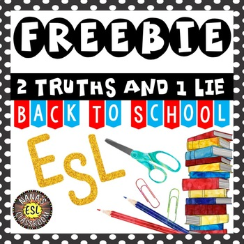 Back to School ESL Activities 2 Truths and 1 Lie FREEBIE