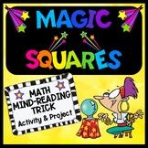 Magic Squares - A Number Trick - 2-digit Addition - Math P