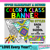 First Day of School: Classroom Decor: Color a Banner