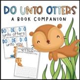 Do Unto Otters [Back to School] Book Companion
