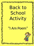 "Back to School Activity: ""I Am Poem"""