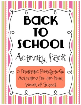 Back to School Activity Pack - 3 Ready-to-Go Activities for 1st Week of School