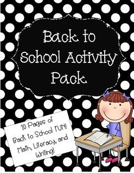 Back to School Activity Pack - Math, Literacy, and Writing