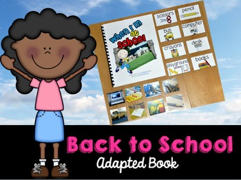 """Back to School Adapted Book--""""When I'm At School"""" (w/Real Photos)"""