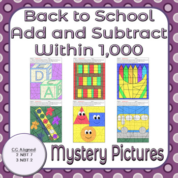 Back to School Add and Subtract Within 1,000 Mystery Pictures