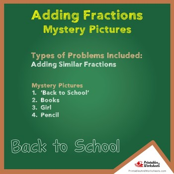 Back to School Adding Fractions Mystery Pictures
