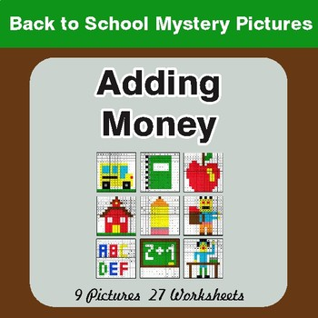 Back to School: Adding Money - Color-By-Number Math Mystery Pictures
