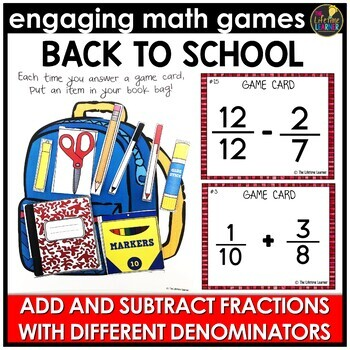Back to School Adding and Subtracting Fractions (Different Denominators)