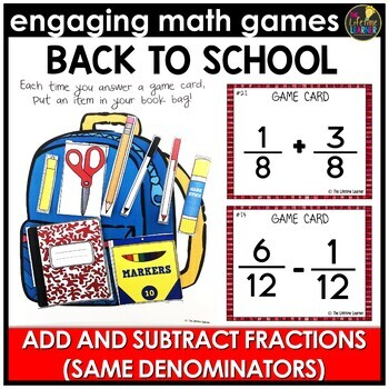 Back to School Adding and Subtracting Fractions (Same Denominators)