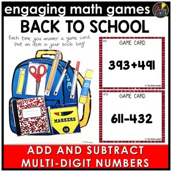 Back to School Adding and Subtracting Multi-Digit Numbers