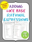 Back to School Adding like Bases Rational Expressions Coop