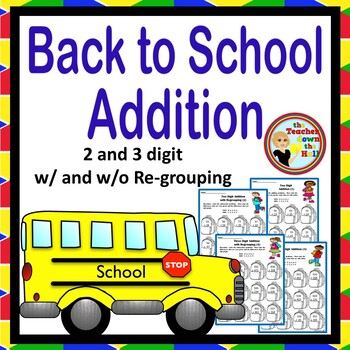 Back to School Addition - Color the Sum!  Grades 2-3