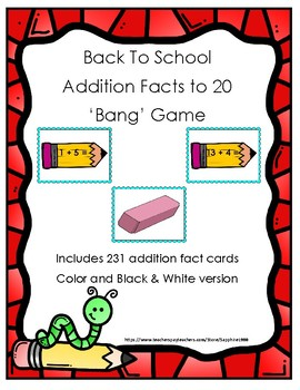 Back to School Addition Facts to 20 Bang Game