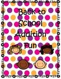 Back to School Addition Fun