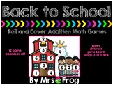Back to School Addition Roll and Cover Games