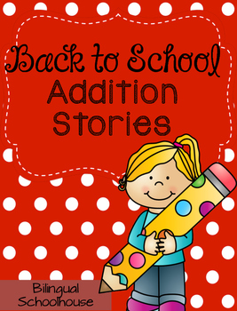 Back to School Addition Stories