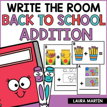 Back to School Addition Write the Room