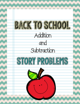 Back to School Addition and Subtraction Story Problems