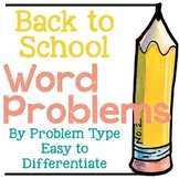 Back to School Addition and Subtraction Word Problems by Problem Type