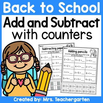 Back to School Addition and Subtraction with counters