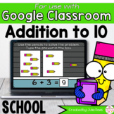 Back to School Addition to 10 Math Centers for Google Classroom