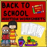 Back to School Addition to 20 Fact Fluency Worksheets