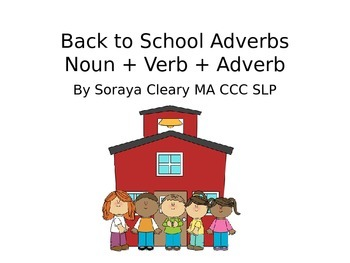 Back to School Adverbs
