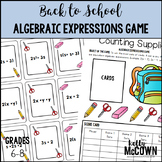 Back to School Algebraic Expressions Game