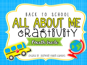 Back to School All About Me Craftivity- Fourth Grade