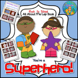 Back to School All About Me Lap Book with a Superhero Theme