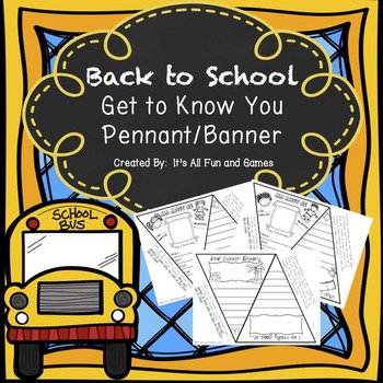 Back to School - All About Me Pennant / Banner Get to Know You Activity