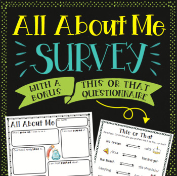 Back to School All About Me: Student Survey/Questionnaire w/ BONUS survey