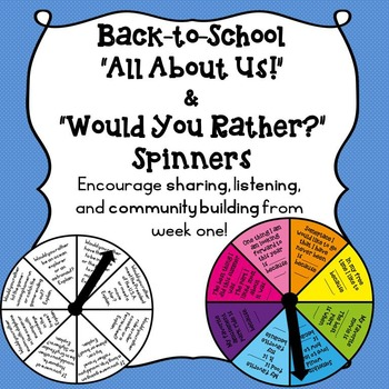 Back to School All About Us & Would You Rather Spinners!