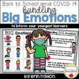 Back to School Amid COVID-19 - Handling Big Emotions