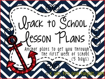 Back to School Anchor Lesson Plans: First Grade