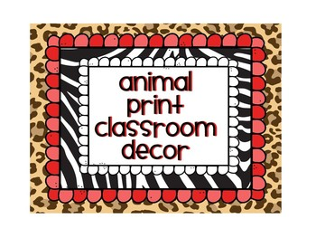 Back to School - Animal Print & Zebra Classroom Decor Pack