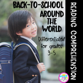 Back to School Around the World Differentiated Reading Comprehension