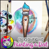 Back to School Art Project, Painting a Dot