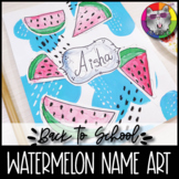Back to School Art Lesson, Watermelon Name Art Project
