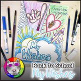 Back to School Art Project, Wishes for Back to School