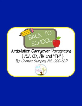 Back to School Articulation Carryover Paragraphs (S, Z, R & TH)