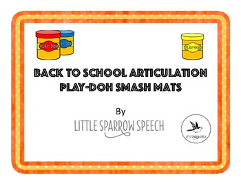 Back to School Articulation Play Doh Smash Mats